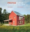 Prefab homes are efficient and environmentally friendly