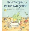 """Have You Seen My New Blue Socks?"" by Eve Bunting and Sergio Ruzzier"