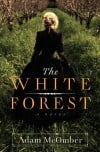 Shelf Life: 19th century Victorian intrigue and mystery lie in the 'The White Forest'