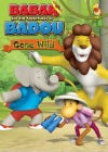 """Babar and the Adventures of Badou: Gone Wild"""