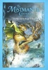 The Mistmantle Chronicles Book Five