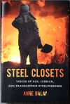 Anne Balay interviewed gay, lesbian steelworkers for her book 'Steel Closets'