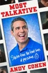 "Andy Cohen's New Book ""Most Talkative"""