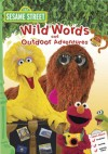 Sesame Street Wild Words and Outdoor Adventures