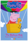 """Peppa Pig: The Balloon Ride"""