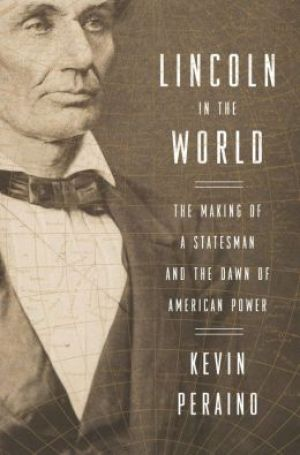 Shelf Life: New Civil War book shows the impact Lincoln had on international relations