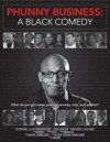 """Phunny Business: A Black Comedy"" Documentary"