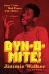 Jimmie &quot;JJ&quot; Walker Autobiography &quot;Dyn-o-mite!&quot;
