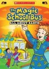 """The Magic School Bus: All About Earth"""