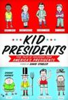 """Kid Presidents: True Tales of Childhood from America's Presidents"" by David Stabler"