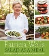 Salads take over as the main dish in Patricia Well's new cookbook