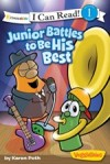 """VeggieTales: Junior Battles to be His Best"" by Karen Poth"