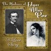 "First Folio Theatre's ""The Madness of Edgar Allan Poe: A Love Story"""