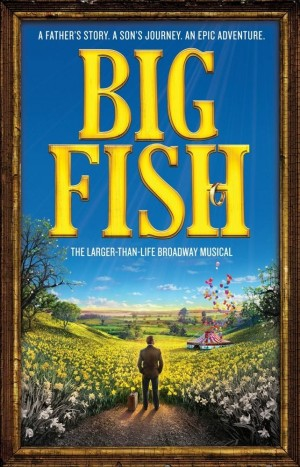 Go 'Fish' : World premiere new musical 'Big Fish' gets Chicago launch