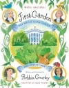 """First Garden: How it Grew"" by Robbin Gourley"