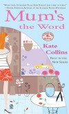 Mums-the-Word-Kate-Collins.jpg