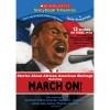 """Stories About African American Heritage Featuring March On!"" by Dr. Christine King Farris"