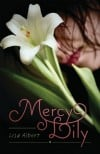 """Mercy Lily"" by Lisa Albert"