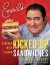 Emeril's Kicked Up Sandwiches