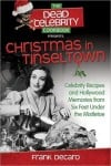 &quot;Christmas in Tinseltown&quot; Cookbook by Frank DeCaro