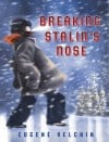 """Breaking Stalin's Nose"" by Eugene Yelchin"