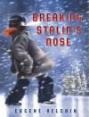 """Breaking Stalin's Nose"" by Eugene Yelchin"