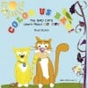 """Color Us Bad: The Bad Cats Learn About Colors"""