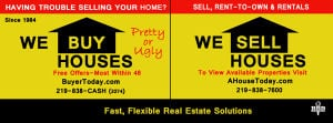 We Buy & Sell Houses all over Northwest Indiana ~ Rent to Own with AHouseToday.com