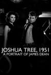 """Joshua Tree, 1951 A Portrait of James Dean"""