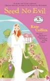 &quot;Seed No Evil&quot; by Kate Collins and Penguin Publishing