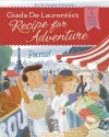Adventure at Home Giada de Laurentiis turns her love of food into culinary adventure stories