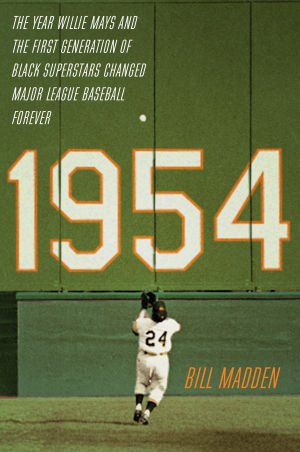 '1954': A glimpse of baseball's dramatic changes