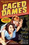 "Poster for ""Caged Dames"" by David Cerda and Hell in a Handbag Productions"