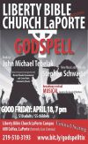 Liberty Bible Church-LaPorte hosting the Crown Point Community Theatre to Perform Miracles in Godspell