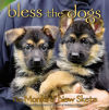 """Bless the Dogs"" by the Monks of New Skete"