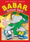 """The Classic Series: Babar School Days"" by Jean de Brunhoff"