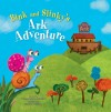 """Blink and Slinky's Ark Adventure"" by Donna Austgen Frisinger"