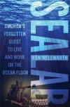 Shelf Life: Author explores hidden history of &quot;Sealab&quot;