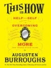 Self-Destruction Made Easy An Addict Assesses Addiction Books