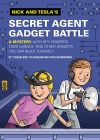 """Nick & Tesla's Secret Agent Gadget Battle"" by ""Science Bob"" Pflugfelder and Steve Hockensmith"