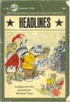 """Headlines"" by Author Malcolm Hall and Illustrated by Wallace Tripp (1973 Dell/Yearling Books)"