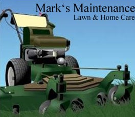 Mark's Maintenance Lawn & Home Care