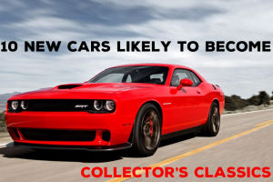 10 new cars likely to become collector's classics
