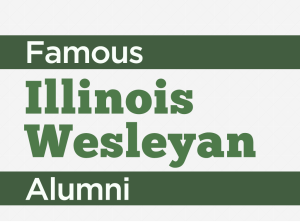 Slideshow: 12 famous people who attended Illinois Wesleyan