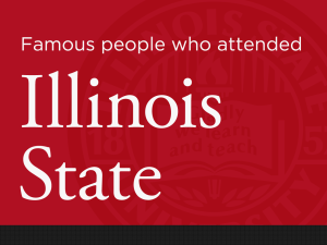 Slideshow: 20 famous people who attended Illinois State