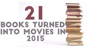 21 books being turned into movies in 2015