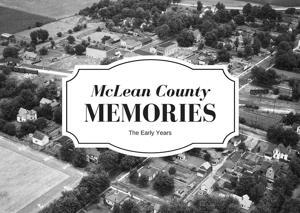 Rare historical photos of Bloomington-Normal