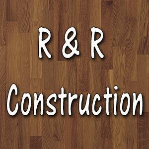 R & R Construction