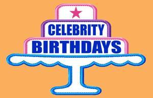 Celebrity Birthdays, May 27
