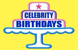 Celebrity Birthdays, May 3